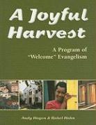 A Joyful Harvest: A Program of