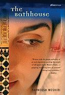 The Bathhouse - Moshiri, Farnoosh