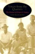 Voices from the Quarters: The Fiction of Ernest J. Gaines - Doyle, Mary Ellen
