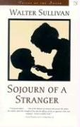 Sojourn of a Stranger - Sullivan, Walter