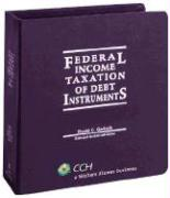 Federal Income Taxation of Debt Instruments (2008 Supplement) - Garlock, David C.