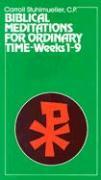 Biblical Meditations for Ordinary Time - Sthulmueller, Carroll; Stuhlmueller, Carroll, C. P.