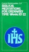 Biblical Meditations for Ordinary Time - Stuhlmueller, Carroll