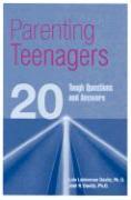 Parenting Teenagers: 20 Tough Questions and Answers - Davitz, Lois Leiderman; Davitz, Joel R.