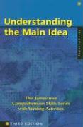 Understanding the Main Idea: Introductory