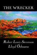 The Wrecker - Stevenson, Robert Louis; Osbourne, Lloyd