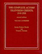The Complete Actors' Television Credits, 1948-1988: 2nd Ed. - Parish, James Robert; Terrace, Vincent