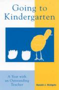 Going to Kindergarten: A Year with an Outstanding Teacher - Richgels, Donald J.