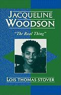 Jacqueline Woodson: The Real Thing' - Stover, Lois T.