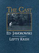 The Cast - Jaworowski, Ed