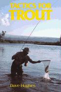 Tactics for Trout - Hughes, Dave