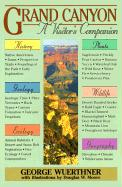 Grand Canyon: A Visitor's Companion - Wuerthner, George