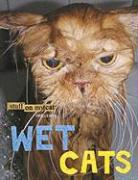 Stuff on My Cat Presents: Wet Cats - Garza, Mario