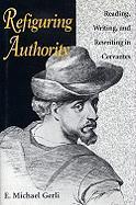 Refiguring Authority - Gerli, E. Michael; Gerli, Michael E.