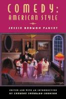 Comedy: American Style - Fauset, Jessie Redmon