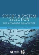 Species & System Selection for Sustainable Aquaculture - Leung, Pingsun; Lee, Cheng-Sheng; O'Bryen, Patricia J.