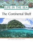 The Continental Shelf - Walker, Pam; Wood, Elaine