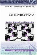 Chemistry: Notable Research and Discoveries - Kirkland, Kyle