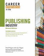 Career Opportunities in the Publishing Industry - Yager, Fred; Yager, Jan