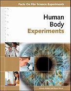 Human Body Experiments - Walker, Pamela; Wood, Elaine