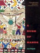 A Rush of Hands - Delgado, Juan
