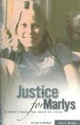 Justice for Marlys: A Family's Twenty Year Search for a Killer - Munday, John S.