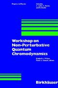 Workshop on Non-Perturbative Quantum Chromodynamics - Samuel, M. A.; Milton, K. A.