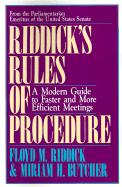 Riddick's Rules of Procedure: A Modern Guide to Faster and More Efficient Meetings - Riddick, Floyd M.; Butcher, Miriam H.