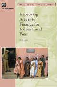 Improving Access to Finance for India's Rural Poor - Basu, Priya