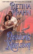 Passion's Ransom - Krahn, Betina