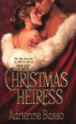 The Christmas Heiress - Basso, Adrienne