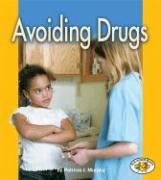 Avoiding Drugs - Murphy, Patricia J.