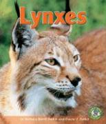 Lynxes - Parker, Barbara Keevil; Parker, Duane F.