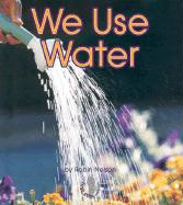 We Use Water - Nelson, Robin