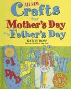 All New Holiday Crafts for Mother's and Father's Day - Ross, Kathy