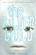 The Silver Child - McNish, Cliff