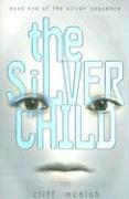 The Silver Child - McNish, Cliff