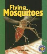 Flying Mosquitoes - Plehl, Janet