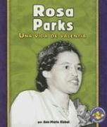 Rosa Parks: Una Vida de Valentia - Kishel, Ann-Marie