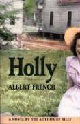 Holly - French, Albert