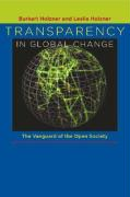 Transparency in Global Change: The Vanguard of the Open Society - Holzner, Burkart; Holzner, Leslie