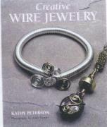 Creative Wire Jewelry - Peterson, Kathy; Haab, Sherri