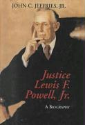 Justice Lewis F. Powell: A Biography - Jeffries, John