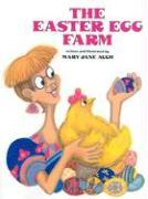 The Easter Egg Farm - Auch, Mary Jane