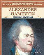 Alexander Hamilton: American Statesman - Degraw, Aleine