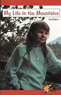 My Life in the Mountains - Robbins, Eliza
