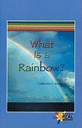 What Is a Rainbow? - Mangieri, Catherine C.
