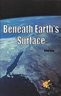 Beneath Earth's Surface - Roza, Greg