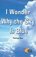 I Wonder Why the Sky Is Blue - Rea, Thelma