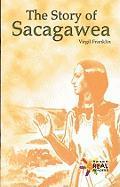 Story of Sacagawea - Franklin, Virgil
